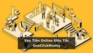 One Click Money là ứng dụng chuyên tư vấn và cung cấp các khoản vay tài chính dưới sự quản lý của công ty TNHH MTV Lendtop