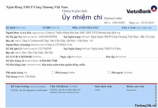 Ủy nhiệm chi là phương thức thanh toán theo lệnh mẫu tại ngân hàng Vietinbank nơi họ giao dịch.