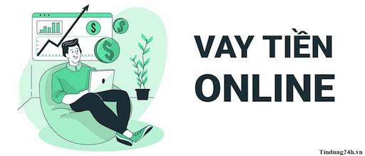 Vay tiền online là hình thức vay vốn không cần giao dịch trực tiếp